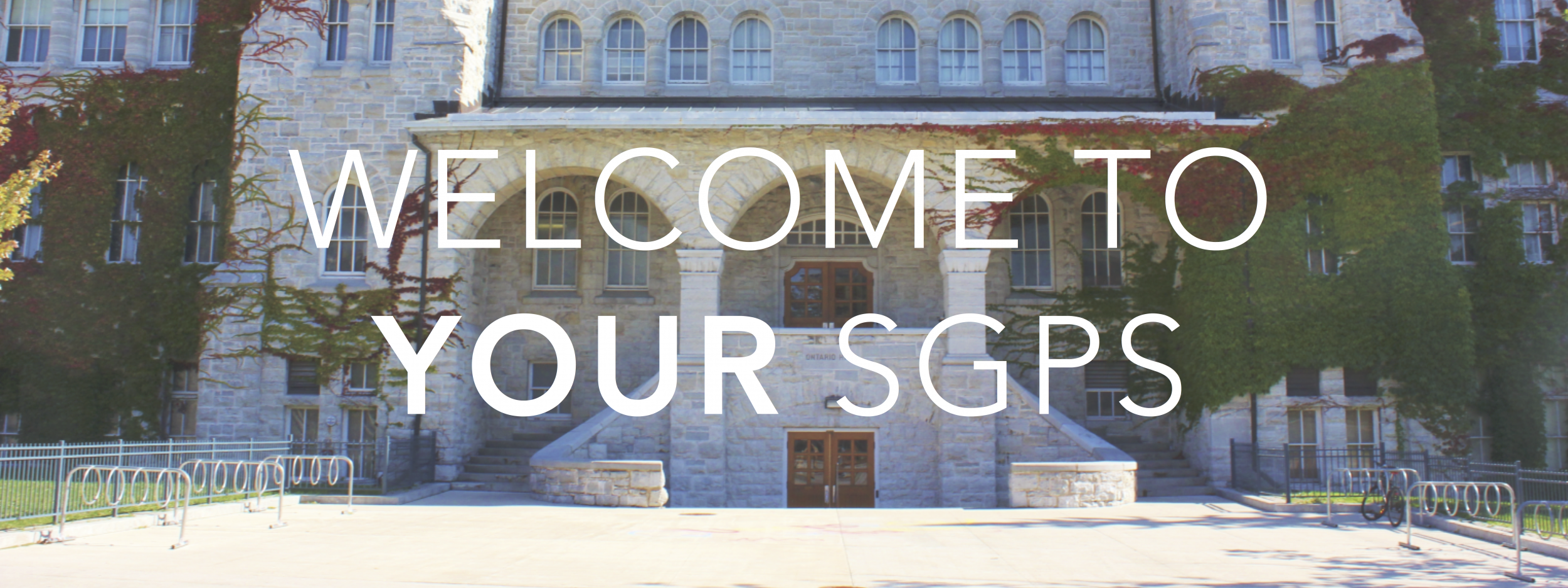 """Graphic that reads """"Welcome to Your SGPS"""" with a photo of Ontario Hall in the background."""