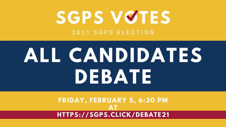 Graphic for the SGPS Votes All Candidates Debate on February 5 at 6:30 pm on Zoom.