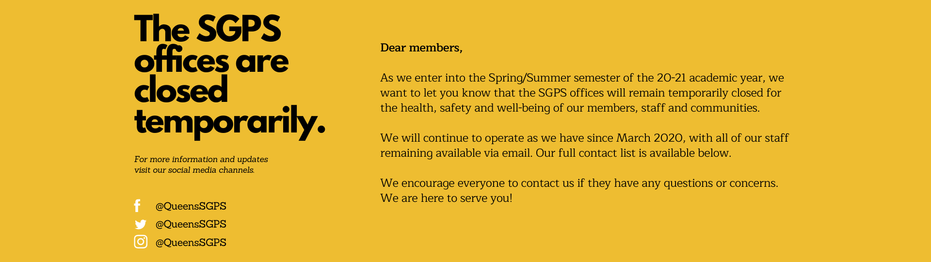 Graphic explaining that the SGPS offices are closed temporarily due to the ongoing pandemic. Staff remain available via email. Please see the contact list below to reach out to us.