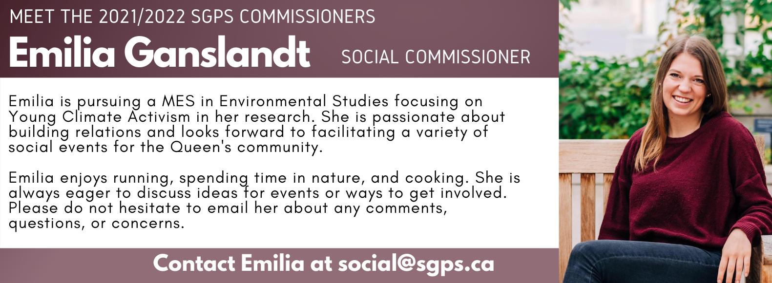 Emilia Ganslandt, SGPS Social Commissioner. Contact Emilia at social@sgps.ca