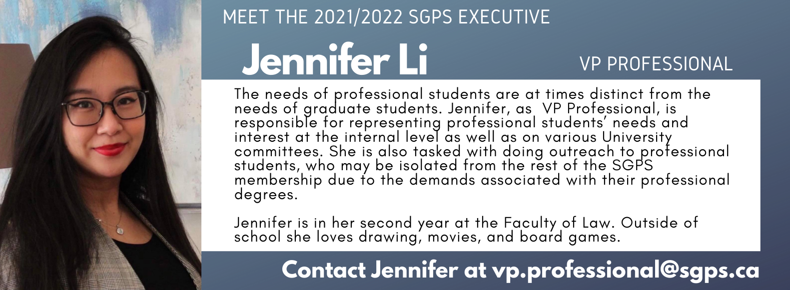 Jennifer Li, SGPS Vice President Professional. Contact Jennifer vp.professional@sgps.ca